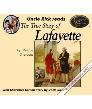 Uncle Rick Reads the True Story of Lafayette (Audio Download)