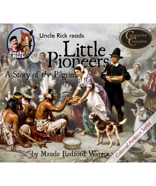 Uncle Rick Reads Little Pioneers  (Audio Download)