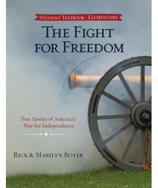 The Fight for Freedom: True Stories Of America's War for Independence E-book