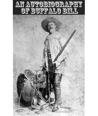 An Autobiography of Buffalo Bill eBook (E-Book)