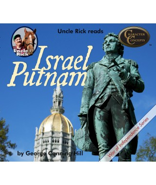 Uncle Rick Reads General Israel Putnam audio download
