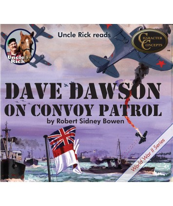 Uncle Rick Reads Dave Dawson On Convoy Patrol Audio Download