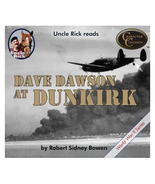 Uncle Rick Reads Dave Dawson At Dunkirk Audio Book Download