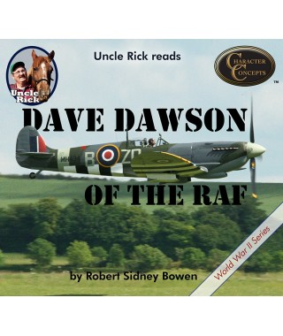 Uncle Rick Reads Dave Dawson of the RAF Audio Download