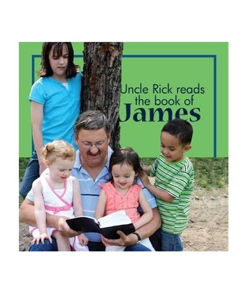 Uncle Rick Reads the Book of James Audio Download