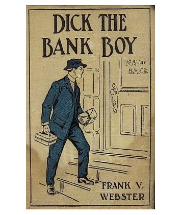 Dick The Bank Boy E-book (E-Book)