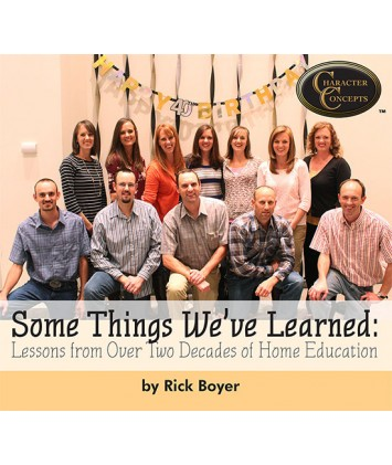 Some Things We`ve Learned: Lessons from Over Two Decades of Home Education