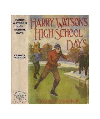 Harry Watson`s High School Days E-book (E-Book)