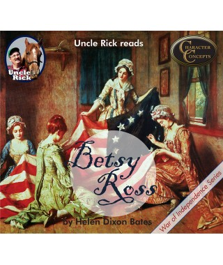 Uncle Rick Reads Betsy Ross Audio book - a 3 CD set