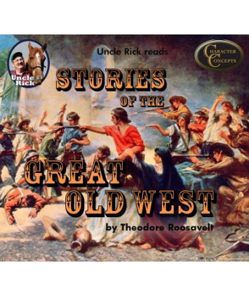 Uncle Rick Reads Stories of the Great West CD audio book