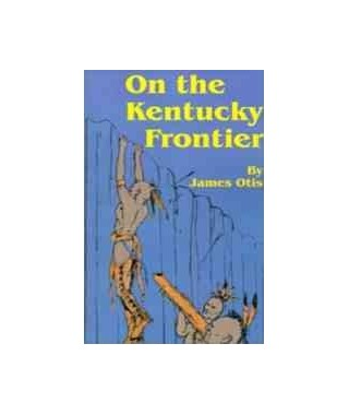 On the Kentucky Frontier (E-Book)