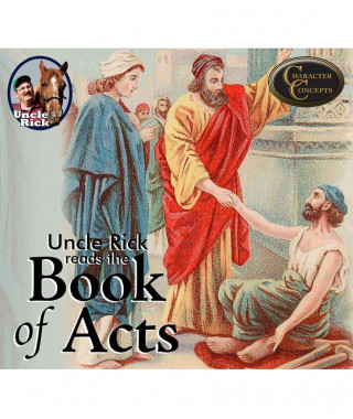 Uncle Rick Reads The Book of Acts Digital Audio
