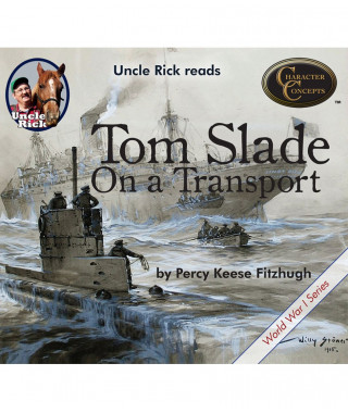 Uncle Rick Reads Tom Slade on a Transport Digital Audiobook