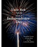 Uncle Rick's Independence Day Story