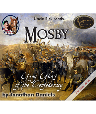 Uncle Rick Reads Mosby Gray Ghost of the Confederacy CD's