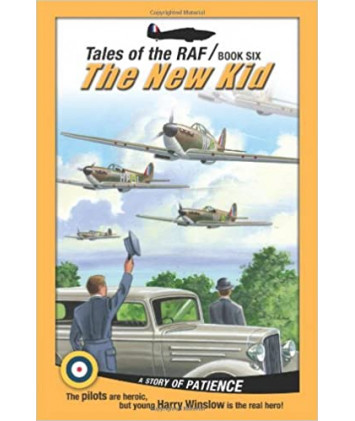 Tales of the RAF- The New Kid