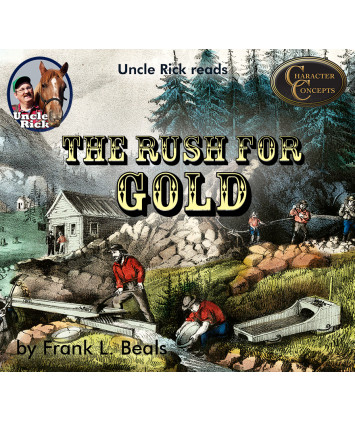Uncle Rick Reads The Rush for Gold