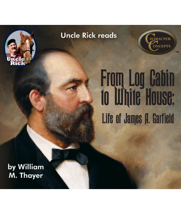 Uncle Rick Reads from Log Cabin to White House digital audiobook