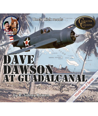 Uncle Rick Reads Dave Dawson on Guadalcanal digital audiobook
