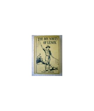 The Boy Scouts of Lenox or the Hike over the Big Mountain (E-Book)