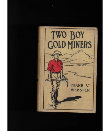 Two Boy Gold Miners Or Lost in the Mountains (E-Book)