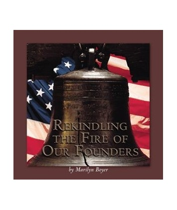 Rekindling the Fire of Our Founders