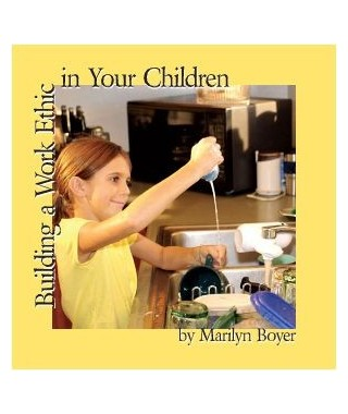 Building a Work Ethic in Your Children Audio Download